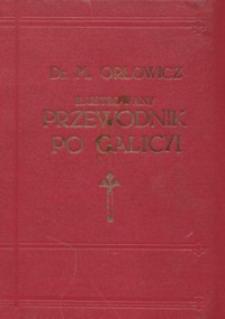 Ilustrowany przewodnik po Galicyi, Bukowinie, Spiszu, Orawie i Śląsku Cieszyńskim