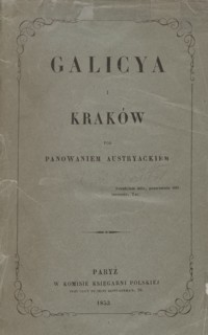 Galicya i Kraków pod panowaniem austryackiem