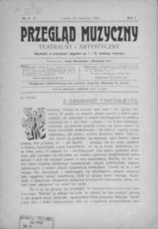 Przegląd Muzyczny, Teatralny i Artystyczny. 1906, R. 1, nr 6-10
