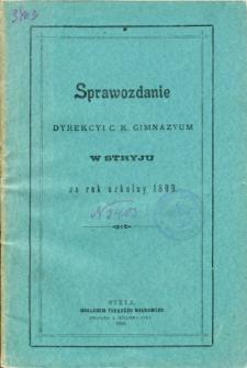 Sprawozdanie Dyrekcyi C. K. Gimnazyum w Stryju za rok szkolny 1899