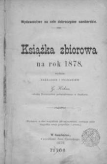 Książka zbiorowa na rok 1878 : wydawnictwo na cele dobroczynne samborskie. 1878
