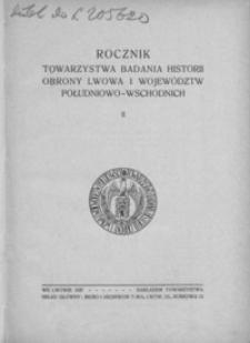 Rocznik Towarzystwa Badania Historii Obrony Lwowa i Województw Południowo-Wschodnich. 1937, R. 2
