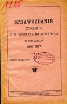 Sprawozdanie Dyrekcyi C. K. Gimnazyum w Stryju za rok szkolny 1916/17