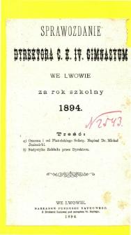 Sprawozdanie Dyrektora C. K. IV. Gimnazyum we Lwowie za rok szkolny 1894