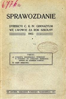 Sprawozdanie Dyrekcyi C. K. IV. Gimnazyum we Lwowie za rok szkolny 1912