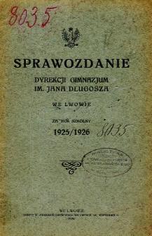Sprawozdanie Dyrekcji Gimnazjum im. Jana Długosza we Lwowie za rok szkolny 1925/26