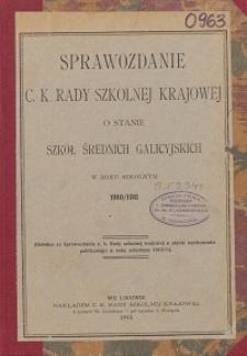 Sprawozdanie c. k. Rady szkolnej krajowej o stanie szkół średnich galicyjskich w roku szkolnym 1910/1911