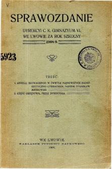 Sprawozdanie Dyrekcyi C. K. Gimnazyum VI. we Lwowie za rok szkolny 1908/9