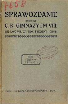 Sprawozdanie Dyrekcyi C. K. Gimnazyum VIII we Lwowie za rok szkolny 1915/16