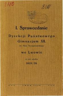 Sprawozdanie Dyrekcji Państwowego Gimnazjum XII im. Stan. Szczepanowskiego we Lwowie za rok szkolny 1928/29