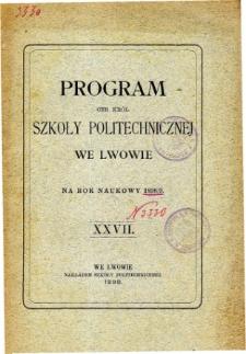 Program C. K. Szkoły Politechnicznej we Lwowie na rok naukowy 1898/9