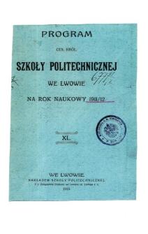 Program C. K. Szkoły Politechnicznej we Lwowie na rok naukowy 1911/1912