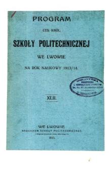 Program C. K. Szkoły Politechnicznej we Lwowie na rok naukowy 1913/1914