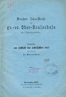 Jahresbericht der Gr.-Or. Ober-Realschule in Czernowitz am Schlusse des Schuljahres 1877