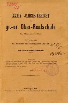 Jahresbericht der Gr.-Or. Ober-Realschule in Czernowitz am Schlusse des Schuljahres1897/98