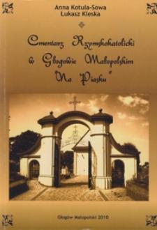 """Cmentarz Rzymskokatolicki w Głogowie Małopolskim """"Na Piasku"""""""