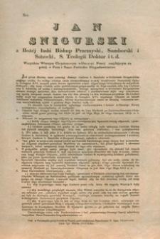 Jan Snigurski : z Bożej łaski Biskup Przemyski, Samborski i Sanocki, S. Teologii Doktor i t.d. Nro 739