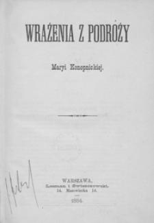 Wrażenia z podróży Maryi Konopnickiej