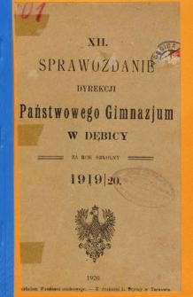 Sprawozdanie Dyrekcyi Państwowego Gimnazyum w Dębicy za rok szkolny 1919/20