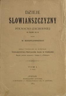 Dzieje Słowiańszczyzny północno-zachodniej do połowy XIII w. T. 1
