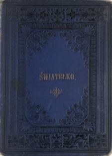 Światełko : książka dla dzieci : napisana zbiorowo przez grono autorów polskich