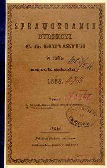 Sprawozdanie Dyrekcyi C. K. Gimnazyum w Jaśle za rok 1884
