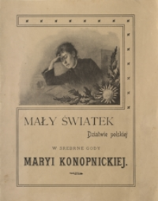 Mały Światek : czasopismo illustrowane dla dzieci i młodzieży. 1902, R. 15, nr 32 (1 listopada)