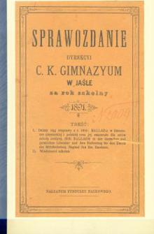 Sprawozdanie Dyrekcyi C. K. Gimnazyum w Jaśle za rok 1891