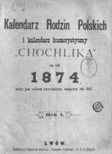 """Kalendarz Rodzin Polskich i Kalendarz Humorystyczny """"Chochlika"""" na Rok 1874, R. 1"""