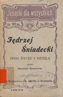 Jędrzej Śniadecki : jego życie i dzieła