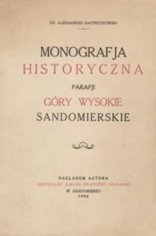 Monografja historyczna parafji Góry Wysokie Sandomierskie
