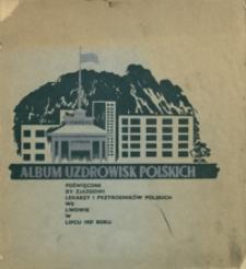 Album uzdrowisk polskich : poświęcone XV Zjazdowi Lekarzy i Przyrodników Polskich we Lwowie w lipcu 1937 r.
