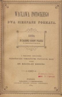 Wacława Potockiego dwa nieznane poemata ; Do żałosnej Korony Polskiej po traktatach tureckich