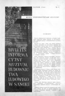 Biuletyn Informacyjny Muzeum Budownictwa Ludowego w Sanoku. 1964, nr 1