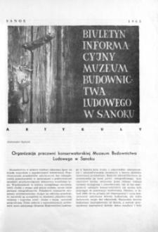 Biuletyn Informacyjny Muzeum Budownictwa Ludowego w Sanoku. 1965, [nr 2]
