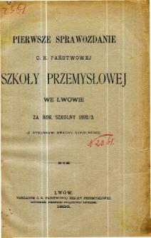 Sprawozdanie C. K. Państwowej Szkoły Przemysłowej we Lwowie za rok szkolny 1892/3
