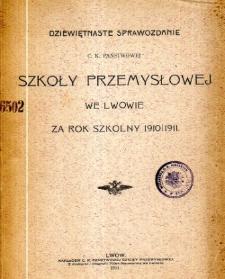 Sprawozdanie C. K. Państwowej Szkoły Przemysłowej we Lwowie za rok szkolny 1910/1911