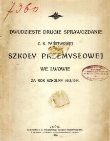 Sprawozdanie C. K. Państwowej Szkoły Przemysłowej we Lwowie za rok szkolny 1913/1914