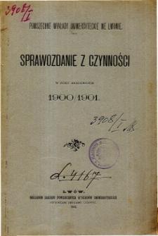 Sprawozdanie z czynności w roku akademickim 1900/1901