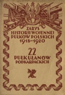 Zarys historji wojennej 22-go pułku ułanów podkarpackich