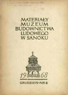 Materiały Muzeum Budownictwa Ludowego w Sanoku. 1968, nr 8 (grudzień)