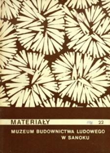 Materiały Muzeum Budownictwa Ludowego w Sanoku. 1976, nr 22