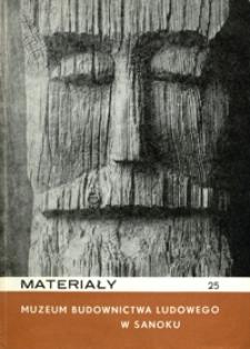 Materiały Muzeum Budownictwa Ludowego w Sanoku. 1979, nr 25