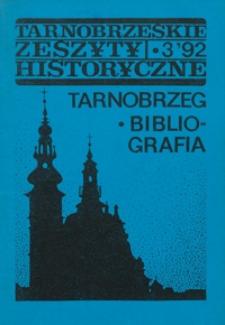 Tarnobrzeskie Zeszyty Historyczne. 1992, nr 3 (maj)