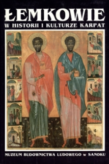 Łemkowie w historii i kulturze Karpat. Cz. 2