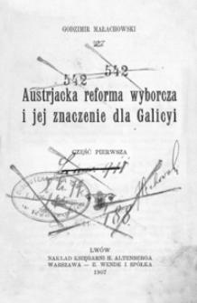 Austrjacka reforma wyborcza i jej znaczenie dla Galicyi. Cz. 1