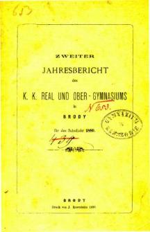 Jahresbericht des K. K. Real und Ober-Gymnasiums in Brody fur das schuljahr 1880