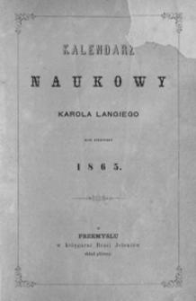 Kalendarz Naukowy Karola Langiego. 1865, R. 1